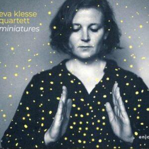 Miniatures - Eva Klesse Quartet
