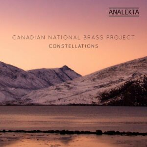Constellations - Canadian National Brass Project