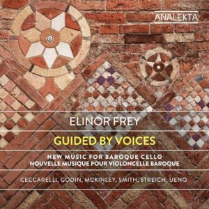Guided by Voices: New Music for Baroque Cello - Elinor Frey