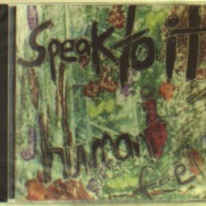 Human Feel - Speak To It