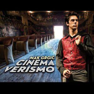 Mak Grgic : Cinema Verismo.