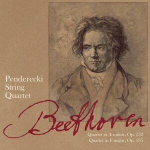Beethoven : Quatuors à cordes op. 132 et 135/ Quatuor Penderecki.