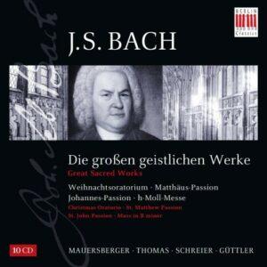 Bach: Die Grossen Geistlichen Werke