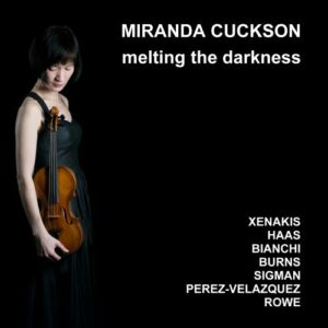 Melting The Darkness - Miranda Cuckson