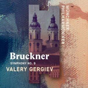 Bruckner: Symphony No.9 - Valery Gergiev