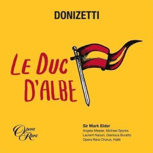 G. Donizetti: Le Duc D'Albe