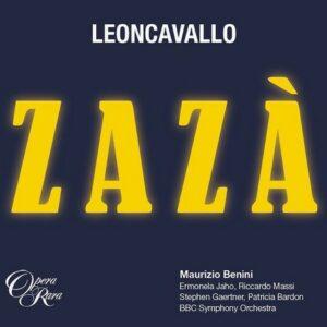 Leoncavallo: Zaza - Maurizio Benini