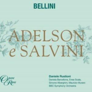 Vincenzo Bellini: Adelson e Salvini - Daniele Rustioni