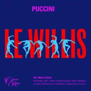 Puccini: Le Willis - Mark Elder