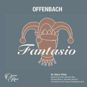 Offenbach: Fantasio - Mark Elder