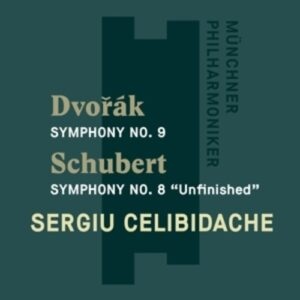 Dvorak: Symphonie No. 9 / Schubert : Symphonie No. 8 - Sergiu Celibidache