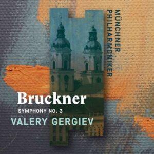 Bruckner: Symphony No.3 - Valery Gergiev