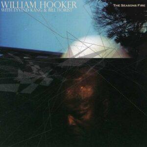 This Seasons Fire - Willaim Hooker