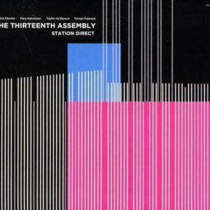Station Direct - Thirteenth Assembly