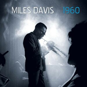 1960: Live & Remastered - Miles Davis