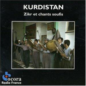 Kurdistan: Zikr & Chants Soufis