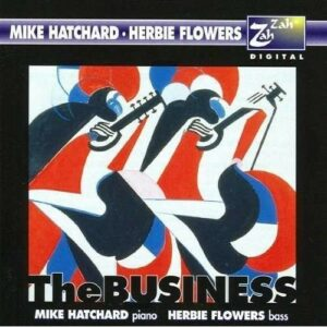 The Business - Mike Hatchard & Herbie Flowers