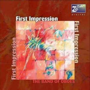 First Impressions - The Band Of Oboes