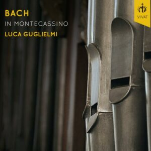 Johann Sebastian Bach: Bach In Montecassino - Guglielmi