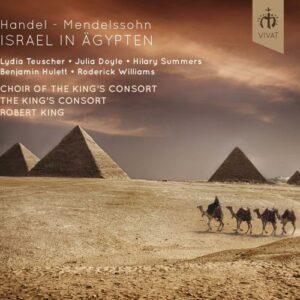 George Frederic / Mendelssohn,  Handel: Israel In Agypten - The King's Consort / King