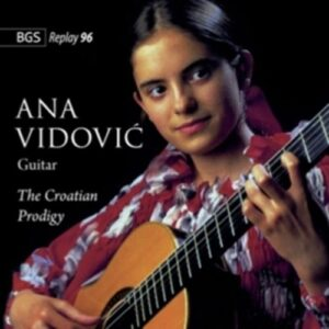 Castelnuovo-Tedesco / Klobucar: The Croation Prodigy - Vidovic, Ana