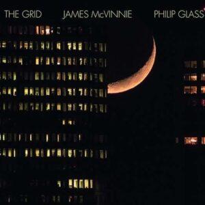 Glass: The Grid - James McVinnie