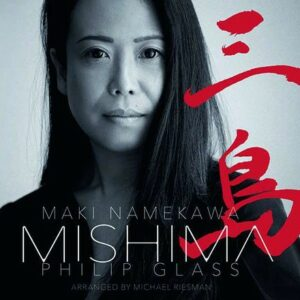 Glass: Mishima, A Life In Four Chapters - Maki Namekawa