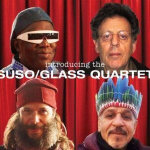Glass: Introducing the Suso/Glass Quartett