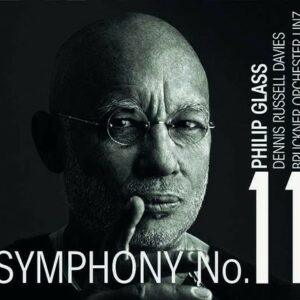 Glass: Symphony No.11 - Dennis Russell Davies
