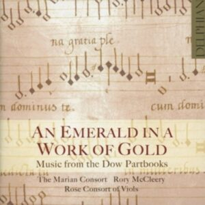 An Emerald In A Work Of Gold - Music from the Dow Partbooks