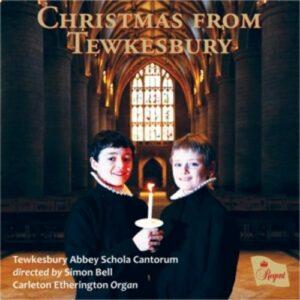 Christmas From Tewkesbury - Tewkesbury Abbey Schola Cantorum