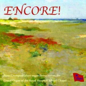 Encore! Peter Crompton Plays Organ Favourites - Crompton