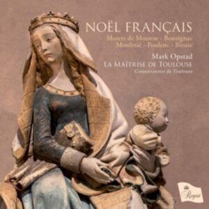 Noël Francais - La Maîtrise De Toulouse