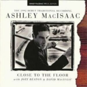 Close To The Floor - Ashley Macisaac