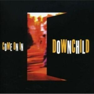 Come On In - Downchild Blues Band