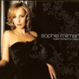 Make Somebody Happy - Sophie Milman
