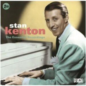 The Essential Recordings - Stan Kenton
