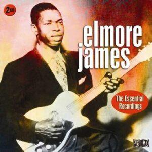 Essential Recordings - Elmore James