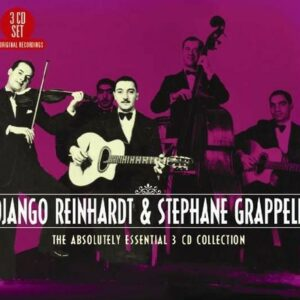 The Absolutely Essential 3 CD Collection - Django Reinhardt & Stephane Grapelli