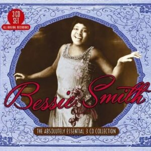 Absolutely Essential 3 CD Collection - Bessie Smith