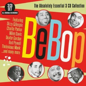 Bebop, The Absolutely Essential 3 CD Collection - Various artists