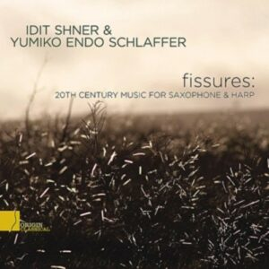 Fissures: 20th Century Music For Saxophone & Harp - Sher