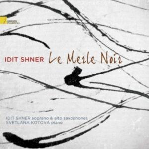 Le Merle Noir - Idit Shner