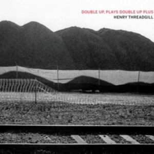 Double Up, Plays Double Up Plus - Henry Threadgill