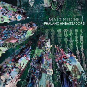 Phalanx Ambassadors - Matt Mitchell