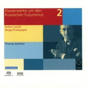 Piano Works From Russian Futurism - Thomas Gunther