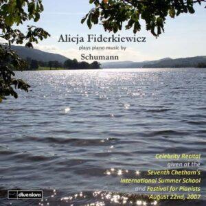 Robert Schumann: Alicja Fiderkiewicz Plays - Fiderkiewicz, Alicja