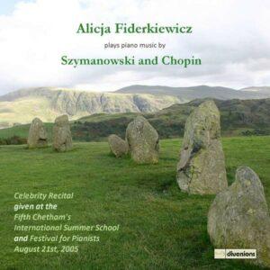 Karol - Chopin, Freder Szymanowski: Alicja Fiderkiewicz Plays