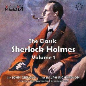 Arthur Conan Doyle: The Classic Sherlock Holmes Vol.1 - John Gielgud & Ralph Richardson