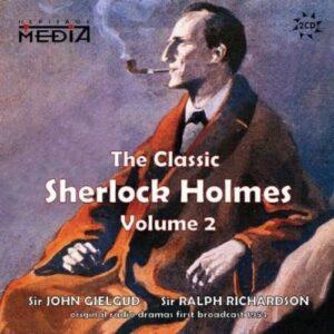 Arthur Conan Doyle: The Classic Sherlock Holmes Vol.2 - John Gielgud & Ralph Richardson